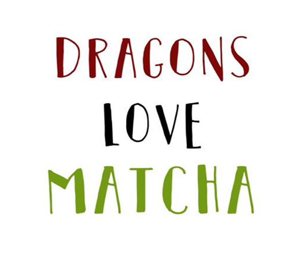 Dragons Love Matcha